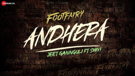 Andhera Lyrics Footfairy | Shivi