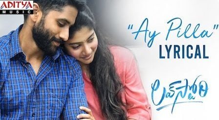 Ay Pilla Lyrics Love Story | Haricharan