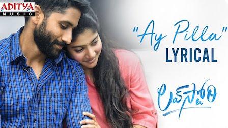 Ay Pilla Lyrics Love Story | Haricharan