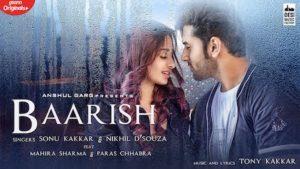 Baarish Lyrics Sonu Kakkar | Nikhil D'souza