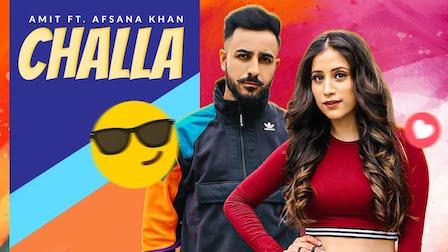 Challa Lyrics Amit | Afsana Khan
