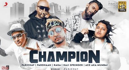 Champion Lyrics Parichay | Pardhaan, Raga, Haji Springer, Ace