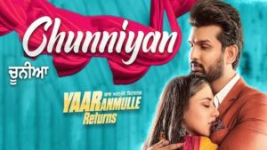 Chunniyan Lyrics Mannat Noor | Yaar Anmulle Returns
