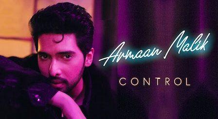 Control Lyrics Armaan Malik