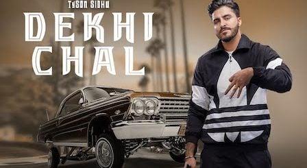 Dekhi Chal Lyrics Tyson Sidhu | Gurlez Akhtar
