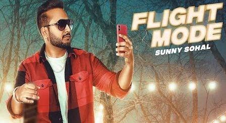 Flight Mode Lyrics Sunny Sohal