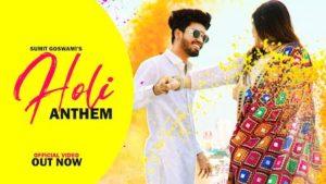 Holi Anthem Lyrics Sumit Goswami