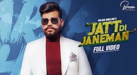 Jatt Di Janeman Lyrics Arjan Dhillon