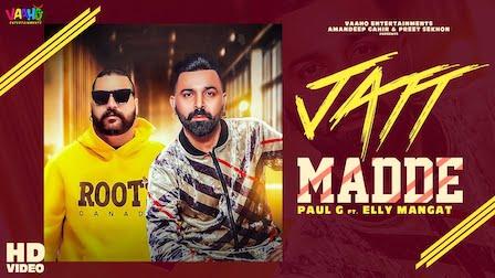 Jatt Madde Lyrics Elly Mangat | Paul G
