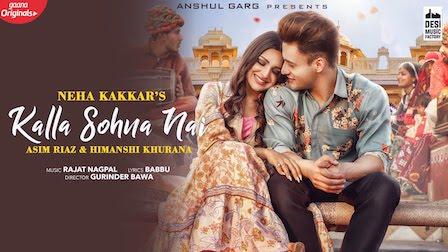 Kalla Sohna Nai Lyrics Neha Kakkar