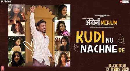 Kudi Nu Nachne De Lyrics Angrezi Medium