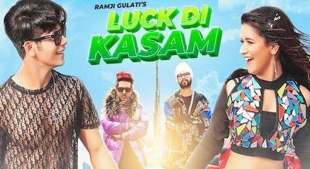Luck Di Kasam Lyrics Ramji Gulati | Avneet Kaur