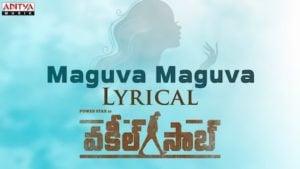Maguva Maguva Lyrics Vakeel Saab | Sid Sriram