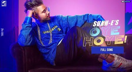 Oye Hoye Lyrics Sukhe | Mellow D