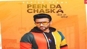 Peen Da Chaska Lyrics Harish Verma
