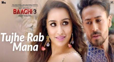 Tujhe Rab Mana Lyrics Baaghi 3 | Rochak Kohli ft. Shaan