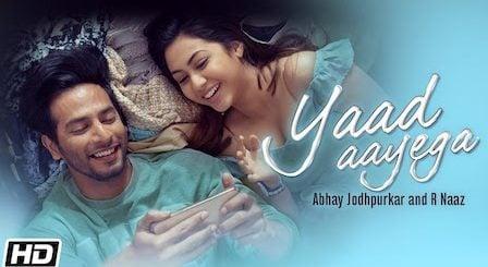 Yaad Aayega Lyrics Abhay Jodhpurkar | R Naaz