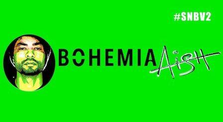 Aish Lyrics Bohemia | SNBV2