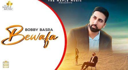 Bewafa Lyrics Bobby Basra