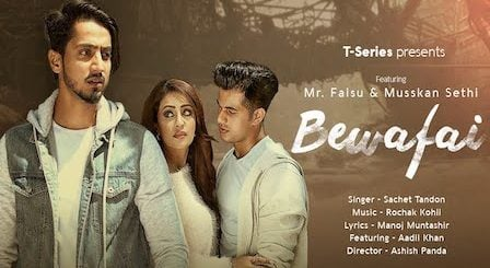 Bewafai Lyrics Sachet Tandon | Mr. Faisu, Musskan