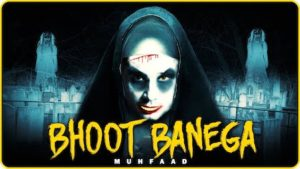 Bhoot Banega Lyrics Muhfaad