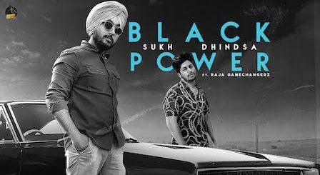Black Power Lyrics Sukh Dhindsa   Raja Gamechangerz