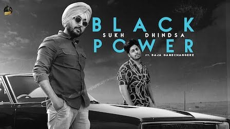 Black Power Lyrics Sukh Dhindsa | Raja Gamechangerz