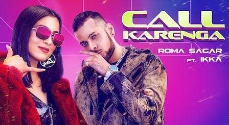 Call Karenga Lyrics Roma Sagar   Ikka