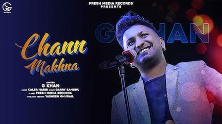Chann Makhna Lyrics G Khan