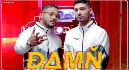 Damn Lyrics Raftaar Ft. KR$Na | Mr. Nair