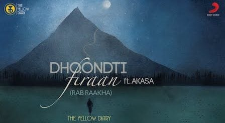 Dhoondti Firaan Lyrics The Yellow Diary | Rab Raakha