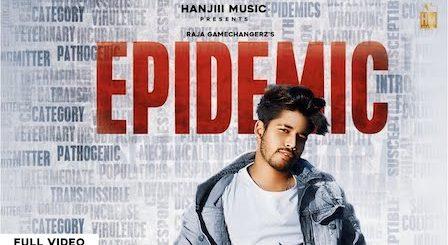 Epidemic Lyrics Raja Game Changerz