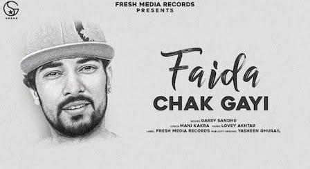 Faida Chak Gayi Lyrics Garry Sandhu