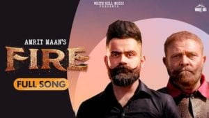 Fire Lyrics Amrit Maan