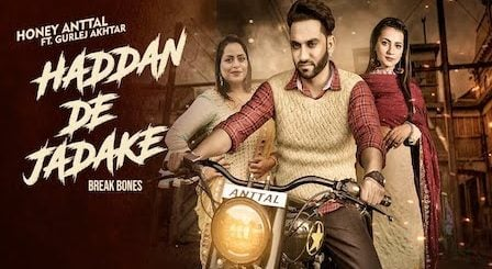 Haddan De Jadake Lyrics Honey Anttal | Gurlez Akhtar