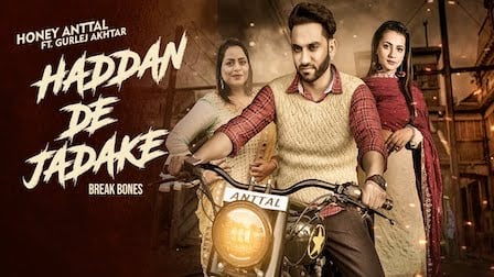 Haddan De Jadake Lyrics Honey Anttal | Gurlez Akhtar