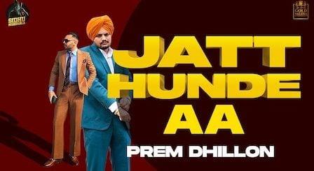 Jatt Hunde Aa Lyrics Prem Dhillon