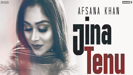 Jina Tenu Lyrics Afsana Khan