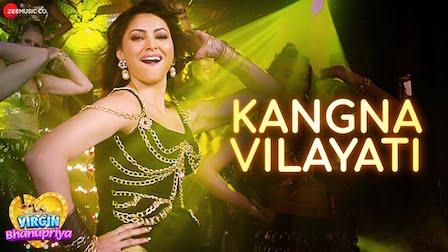 Kangna Vilayati Lyrics Virgin Bhanupriya