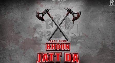 Khoon Jatt Da Lyrics Gurj Sidhu
