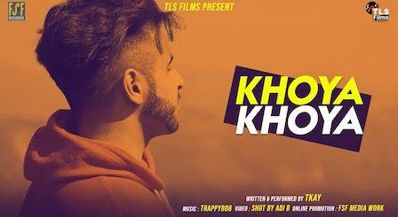 Khoya khoya Lyrics T kay