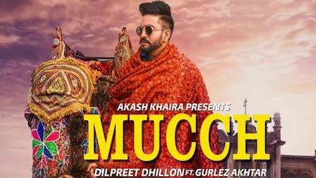 Mucch Lyrics Dilpreet Dhillon | Gurlez Akhtar