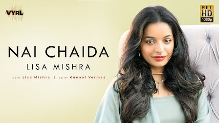 Nai Chaida Lyrics Lisa Mishra
