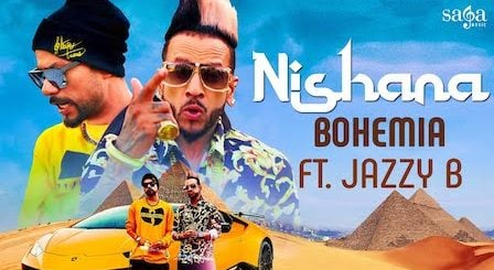 Nishana Lyrics Bohemia | Jazzy B