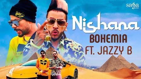 Nishana Lyrics Bohemia   Jazzy B