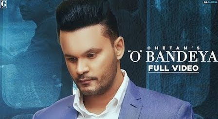 O Bandeya Lyrics Chetan