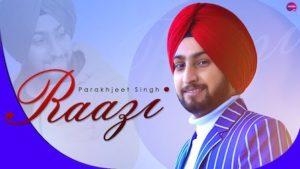 Raazi Lyrics Parakhjeet Singh
