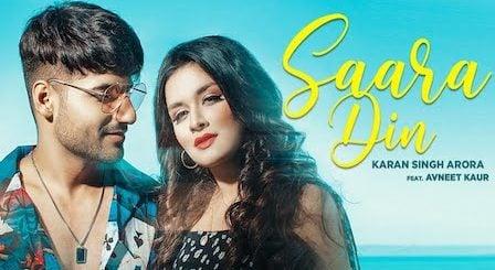 Saara Din Lyrics Karan Singh Arora | Avneet Kaur