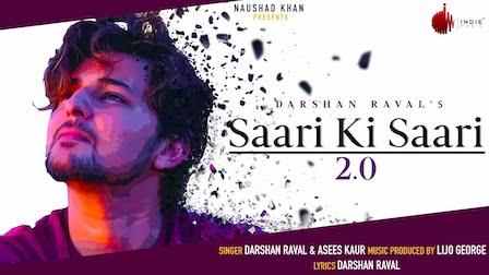 Saari Ki Saari 2.0 Lyrics Darshan Raval x Asees Kaur