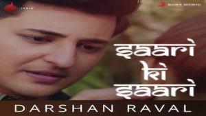 Saari Ki Saari Lyrics Darshan Raval